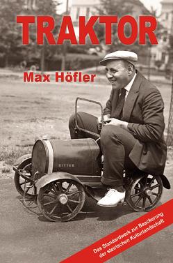 Traktor von Höfler,  Max