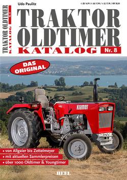 Traktor Oldtimer Katalog Nr. 8 von Paulitz,  Udo