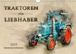 Traktoren für Liebhaber (Wandkalender 2019 DIN A4 quer) von Roder,  Peter