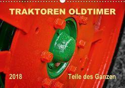 Traktoren Oldtimer – Teile des Ganzen (Wandkalender 2018 DIN A3 quer) von Roder,  Peter