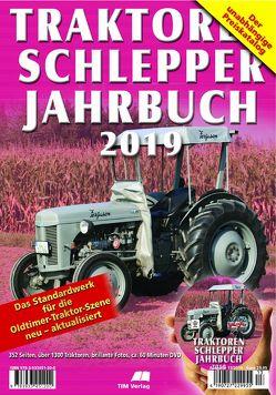 Traktoren Schlepper / Jahrbuch 2019 von Jarczok,  Reinhard, Siem,  Gerhard