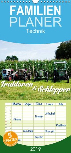 Traktoren und Schlepper – Familienplaner hoch (Wandkalender 2019 , 21 cm x 45 cm, hoch) von Landsherr,  Uli