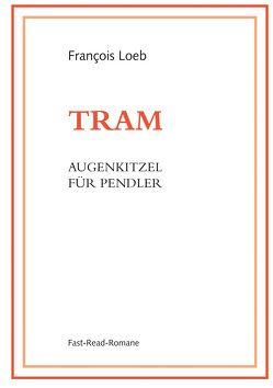 TRAM von Loeb,  François