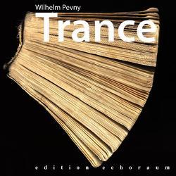 Trance von Pevny,  Wilhelm
