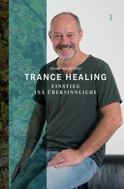 Trance Healing 1 von van de Velde,  Hampi