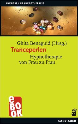 Tranceperlen von Benaguid,  Ghita