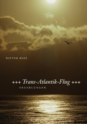 Trans-Atlantik-Flug von Boie,  Dieter