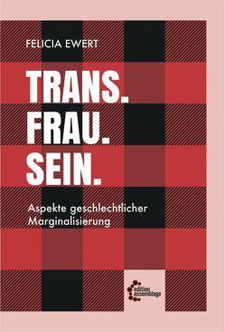 Trans. Frau. Sein. von Ewert,  Felicia