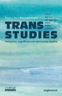 Trans Studies von Baumgartinger,  Persson Perry