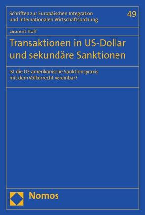 Transaktionen in US-Dollar und sekundäre Sanktionen von Hoff,  Laurent