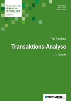 Transaktions-Analyse von Crisand,  Nicolas, Raab,  Gerhard, Rüttinger,  Rolf
