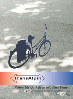 TransAlpin von Grossmann,  Silvia M., Hahn,  Anita, Hahn,  Heidi, Malche,  Brigitta