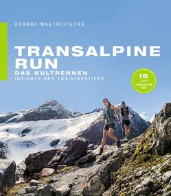 Transalpine Run von Mastropietro,  Sandra