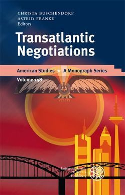 Transatlantic Negotiations von Buschendorf,  Christa, Franke,  Astrid