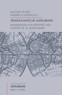 Transatlantische Aufklärung von Roselli,  Antonio, Schlieper,  Hendrik