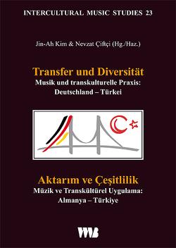 Transfer und Diversität // Aktarım ve Çeşitlilik von Ciftci,  Nevzat, Kim,  Jin-Ah