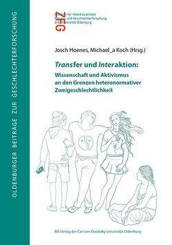 Transfer und Interaktion von Hoenes,  Josch, Koch,  Michaela
