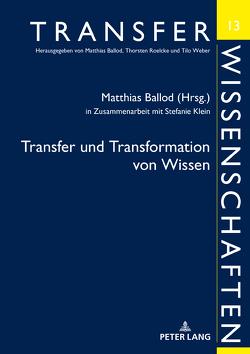 Transfer und Transformation von Wissen von Ballod,  Matthias