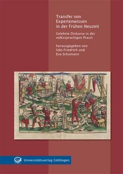 Transfer von Expertenwissen in der Frühen Neuzeit von Friedrich,  Udo, Schumann,  Eva