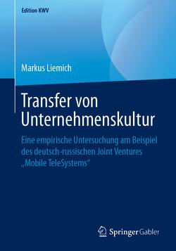 Transfer von Unternehmenskultur von Liemich,  Markus