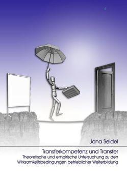 Transferkompetenz und Transfer von Seidel,  Jana