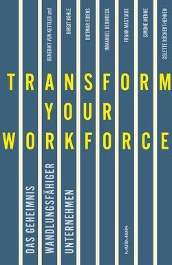 Transform your Workforce! von Kettler,  Benedikt von