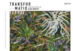Transformatio Terrae von Hartmann/Némethy,  Klára