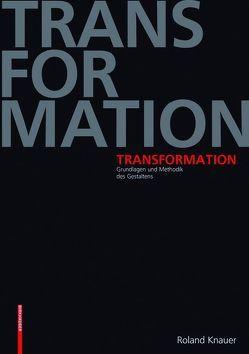 Transformation von Knauer,  Roland