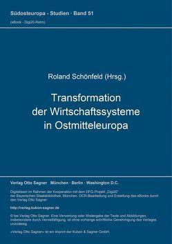 Transformation der Wirtschaftssysteme in Ostmitteleuropa von Schönfeld,  Roland
