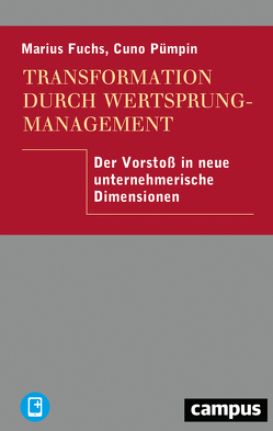 Transformation durch Wertsprungmanagement von Fuchs,  Marius, Pümpin,  Cuno
