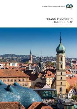 Transformation findet Stadt von Gasparin,  Sonja, Hauser,  Walter, Kancler,  Tomaz, Kobe,  Jurij, Maldoner,  Bruno