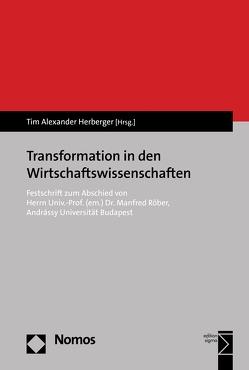 Transformation in den Wirtschaftswissenschaften von Herberger,  Tim Alexander