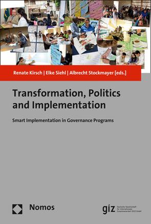 Transformation, Politics and Implementation von Kirsch,  Renate, Siehl,  Elke, Stockmayer,  Albrecht