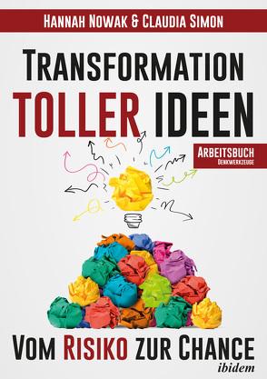Transformation toller Ideen von Nowak,  Hannah, Simon,  Claudia