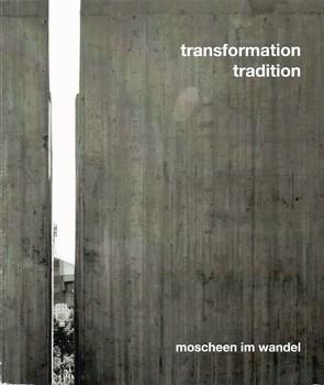 transformation tradition. moscheen im wandel von Döring-Williams,  Marina, Hakim,  Negar