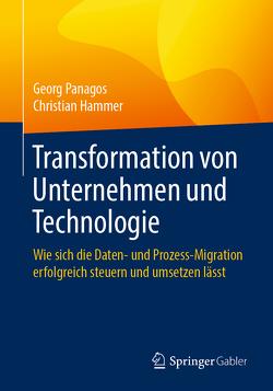 Transformation von Unternehmen und Technologie von Hammer,  Christian, Panagos,  Georg