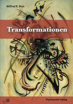 Transformationen von Bion,  Wilfred R., Krejci,  Erika