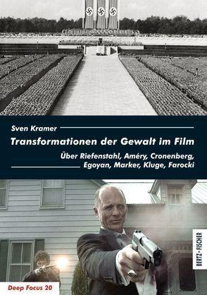 Transformationen der Gewalt im Film von Krämer,  Sven