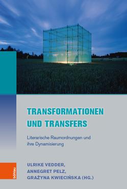 Transformationen und Transfers von Kwiecinska,  Grazyna, Pelz,  Annegret, Vedder,  Ulrike