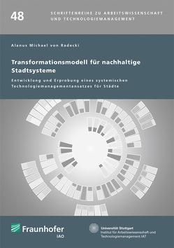 Transformationsmodell für nachhaltige Stadtsysteme. von von Radecki,  Alanus