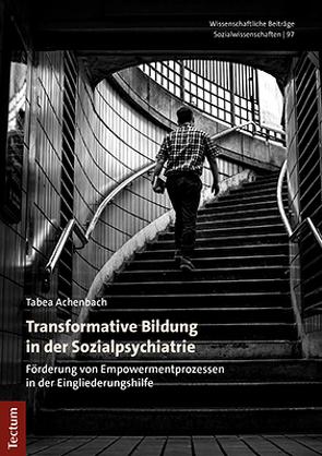 Transformative Bildung in der Sozialpsychiatrie von Achenbach,  Tabea