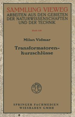 Transformatorenkurzschlüsse von Vidmar,  Milan