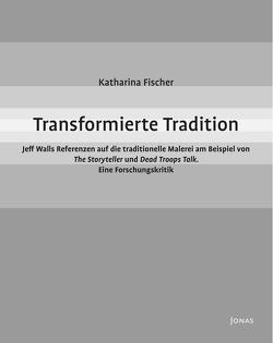 Transformierte Tradition von Fischer,  Katharina