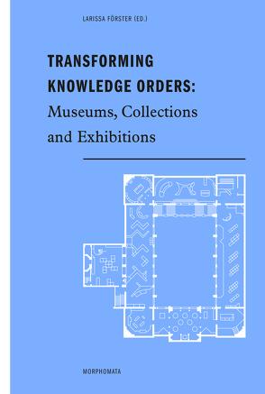 Transforming Knowledge Orders: von Förster,  Larissa