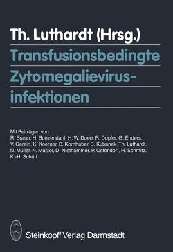 Transfusionsbedingte Zytomegalievirusinfektionen von Luthardt,  T.