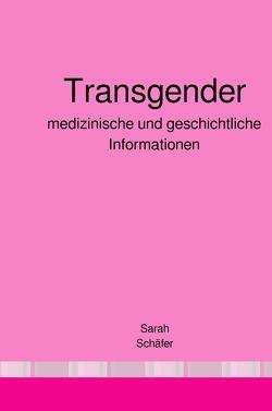 Transgender von Schäfer,  Sarah