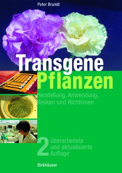 Transgene Pflanzen von Brandt,  Peter