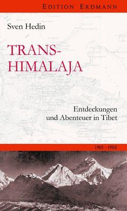 Transhimalaja von Ballenthin,  Sven, Hedin,  Sven
