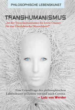 Transhumanismus von von Werder,  Lutz