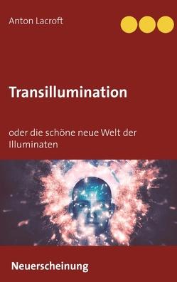 Transillumination von Lacroft,  Anton